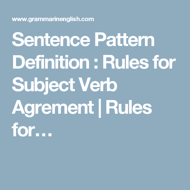 Sentence Pattern Definition Rules For Subject Verb Agrement