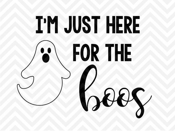06b090ebeec I m Just Here for the Boos Halloween SVG by KristinAmandaDesigns ...