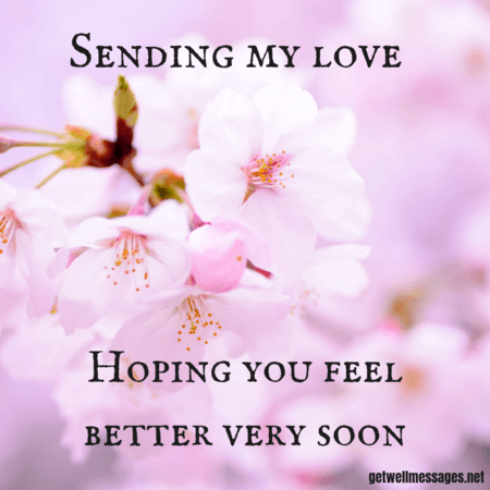51 Get Well Images With Heartfelt Quotes Get Well Messages Get Well Messages Get Well Soon Messages Feel Better Quotes