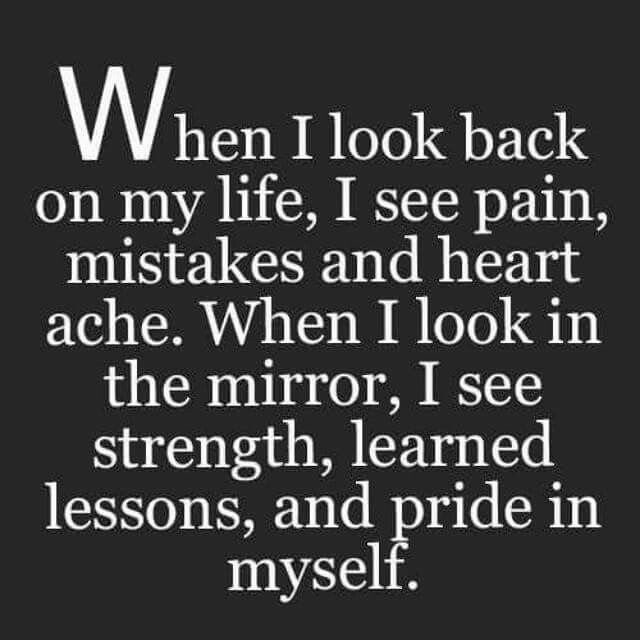 Looking Back Vs Looking In The Mirror My Life Quotes Words