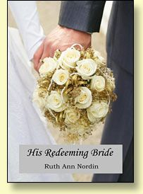 His Redeeming Bride by Ruth Ann Nordin