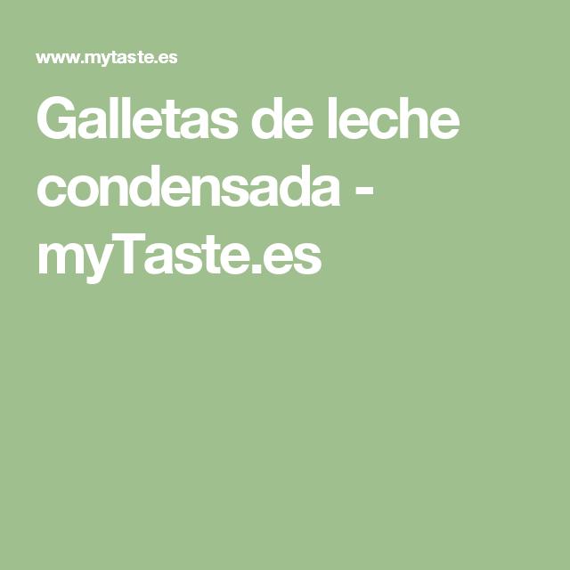 Galletas de leche condensada - myTaste.es