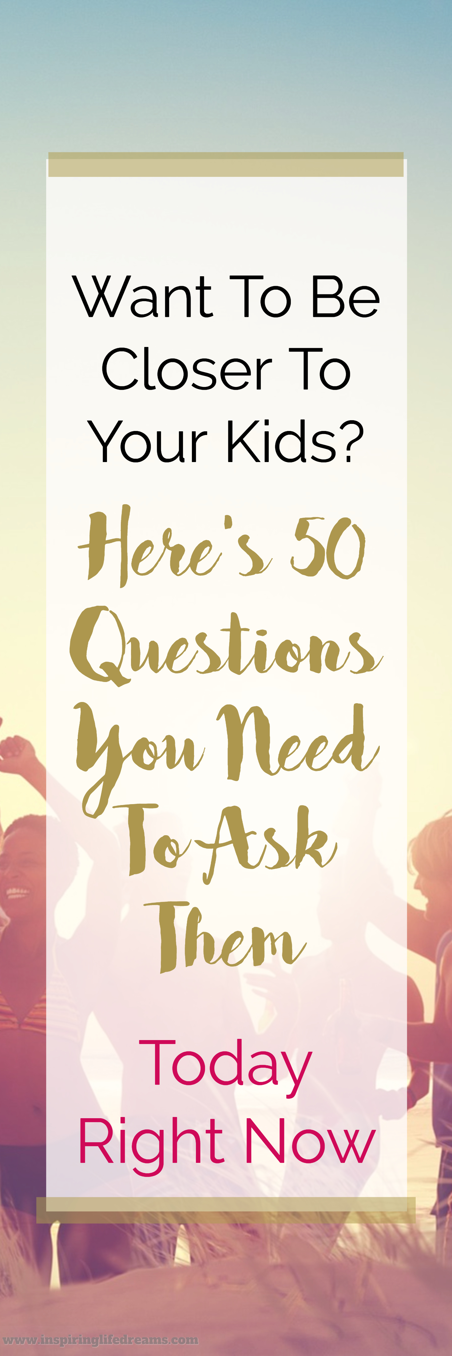 50 Fun Questions To Ask Your Kids