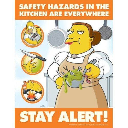 Kitchen Safety Pictures: Simpsons Food Safety Poster Safety Hazards In The Kitchen Are Everywhere Industrial Warning