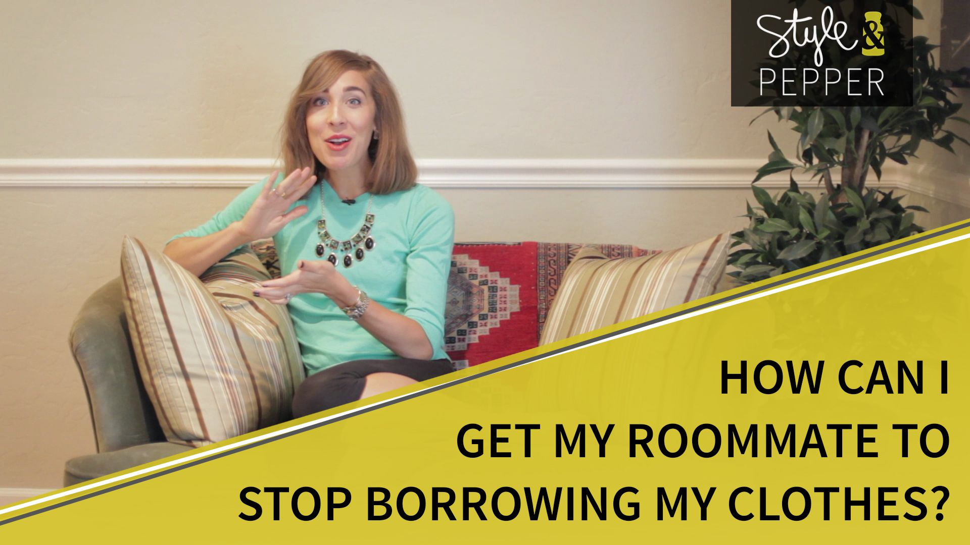 How to get your roommate to stop borrowing your clothes #AskJessiePepper