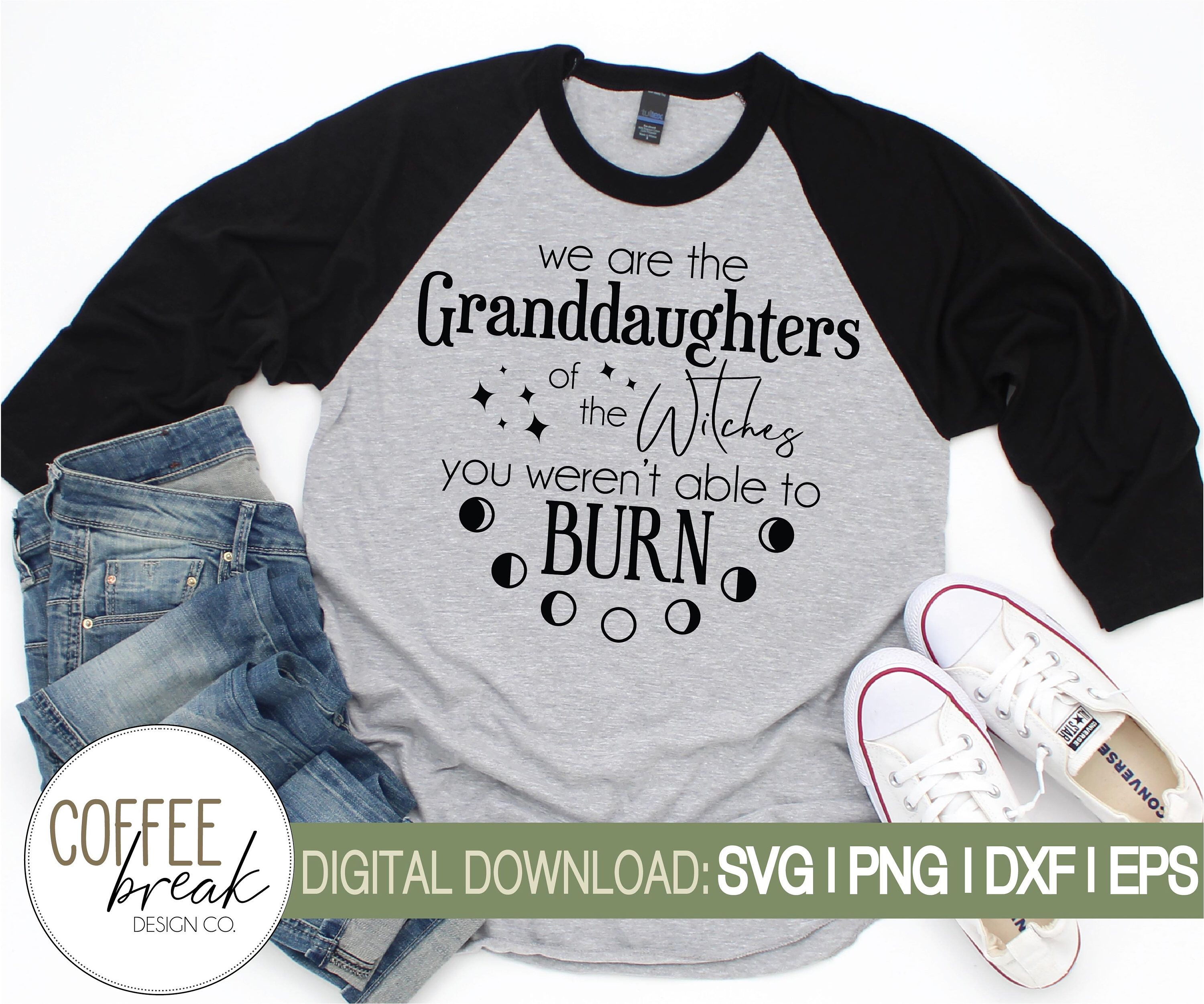 Download Witches you couldn't burn | Witch shirt | Witch svg ...