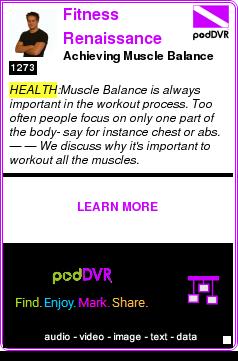 #HEALTH #PODCAST  Fitness Renaissance    Achieving Muscle Balance    LISTEN...  http://podDVR.COM/?c=7d45d166-a67d-3ef1-ca2c-556fe95c614d