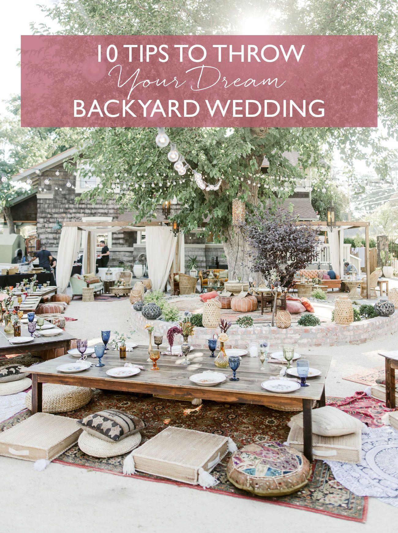 10 Tips to Throw Your Dream Backyard Wedding | Wedding ...