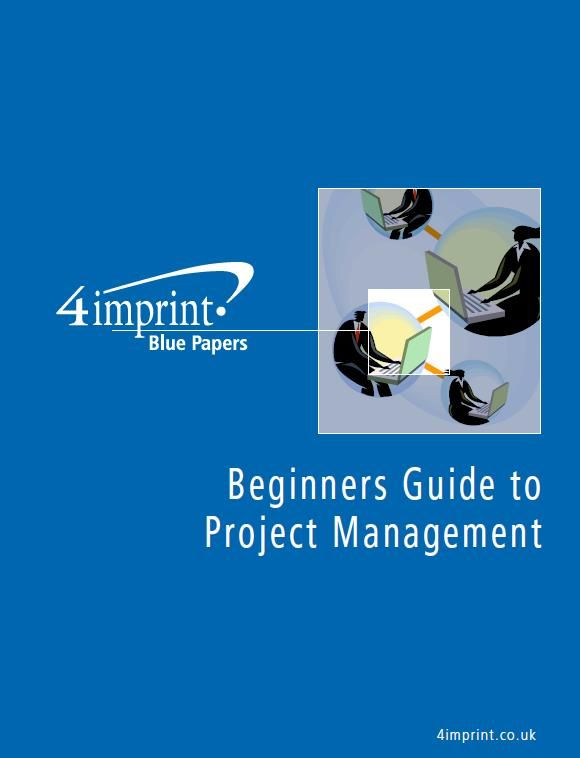 Beginners Guide to Project Management What is the project management
