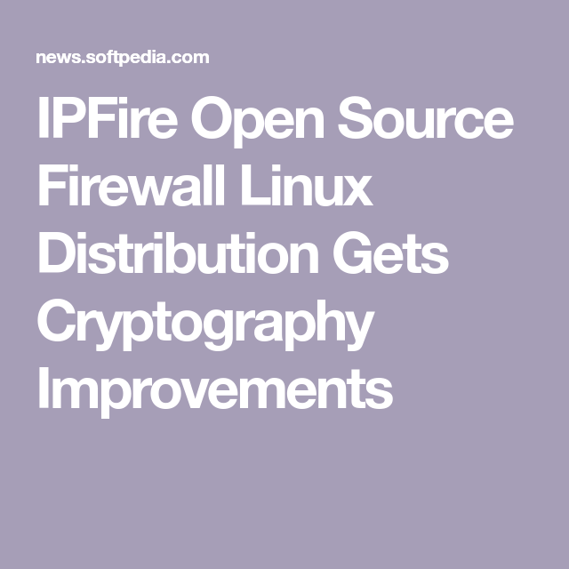 IPFire Open Source Firewall Linux Distribution Gets