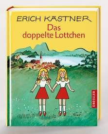 Das Doppelte Lottchen Erich Kastner Ab 10 Jahre E Book
