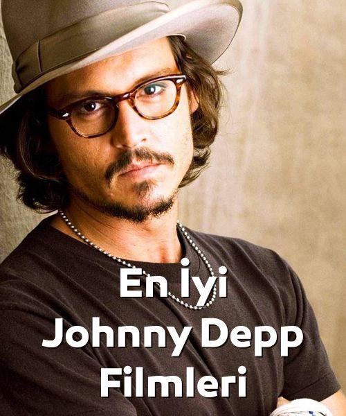 Mutlaka Izlenmesi Gereken Johnny Depp Filmleri 2019 ünlü