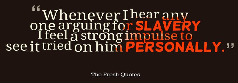 Slavery Quotes Glamorous 30 Slavery Quotes  Quotes & Sayings