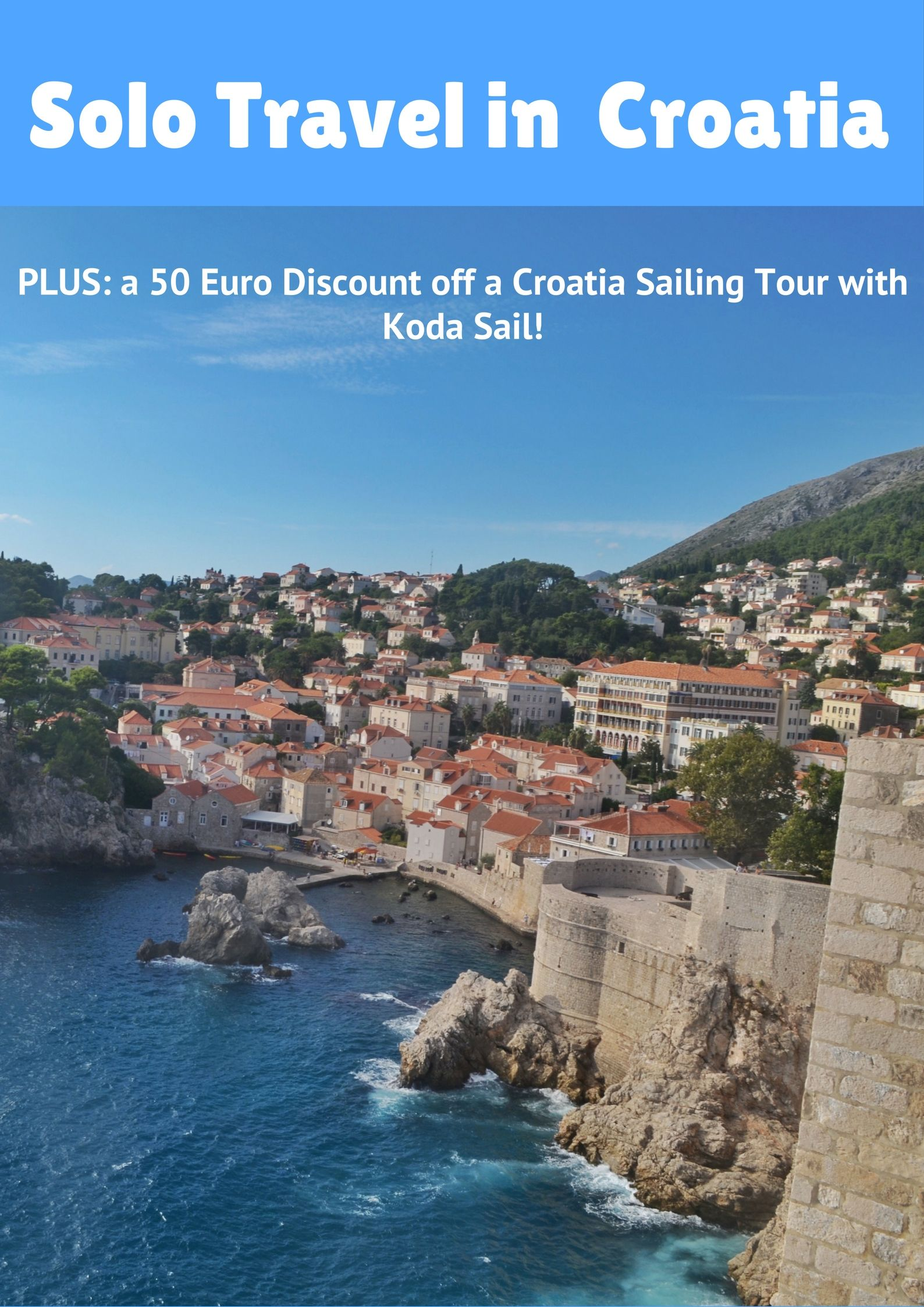 Solo Travel In Croatia: Why I Love And Recommend It