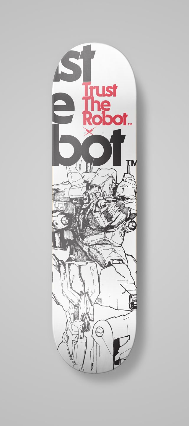 Skate Robot Trust The Board Deck Wood White Black Red Skateboard Skateboard Design Skateboard Art Skateboard Deck Art