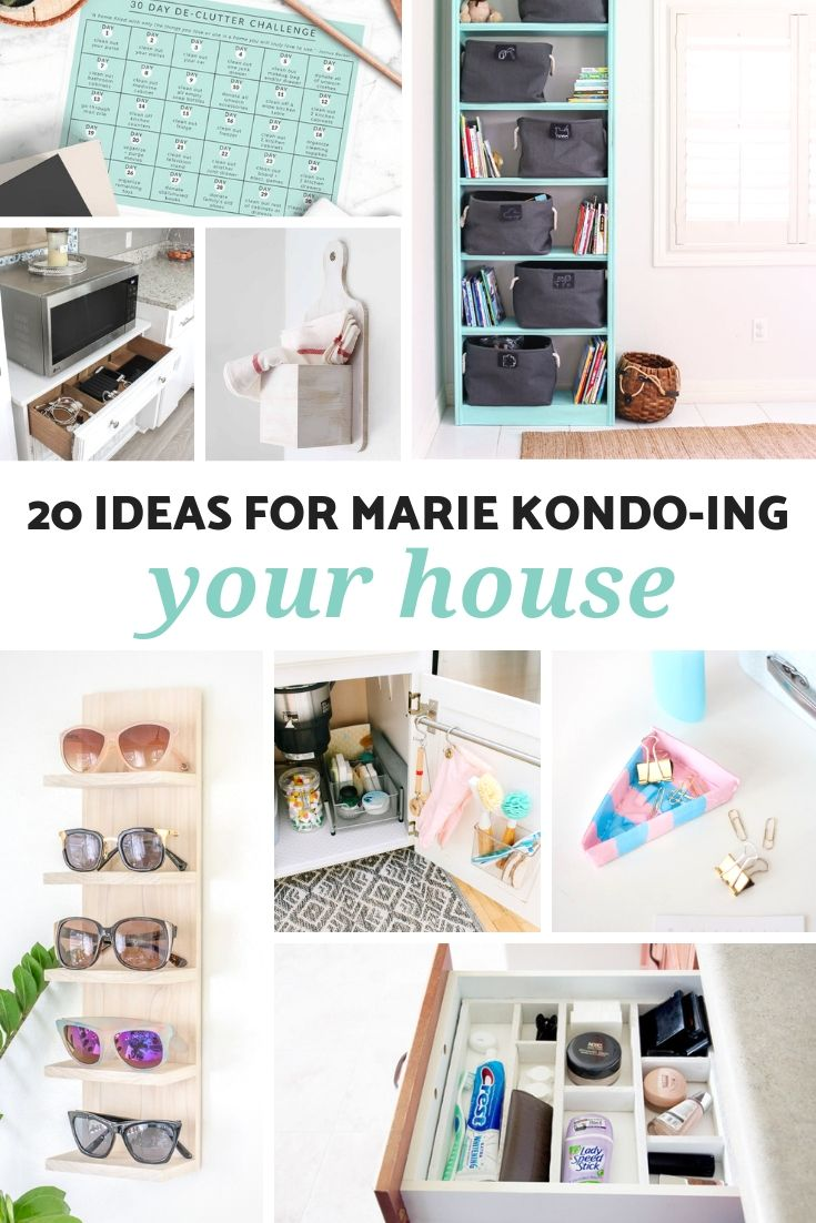 20 Ideas For Marie Kondo Ing Your House