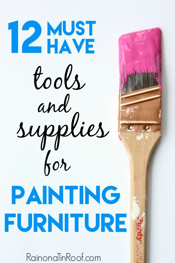 The Best Painting Tools List for Furniture Refinishing