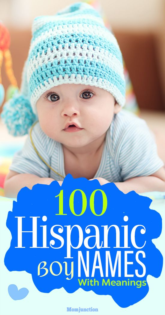 100 Most Popular Hispanic Boy Names With Meanings Hispanic Baby Names Hispanic Babies Little Dubai Khalifa