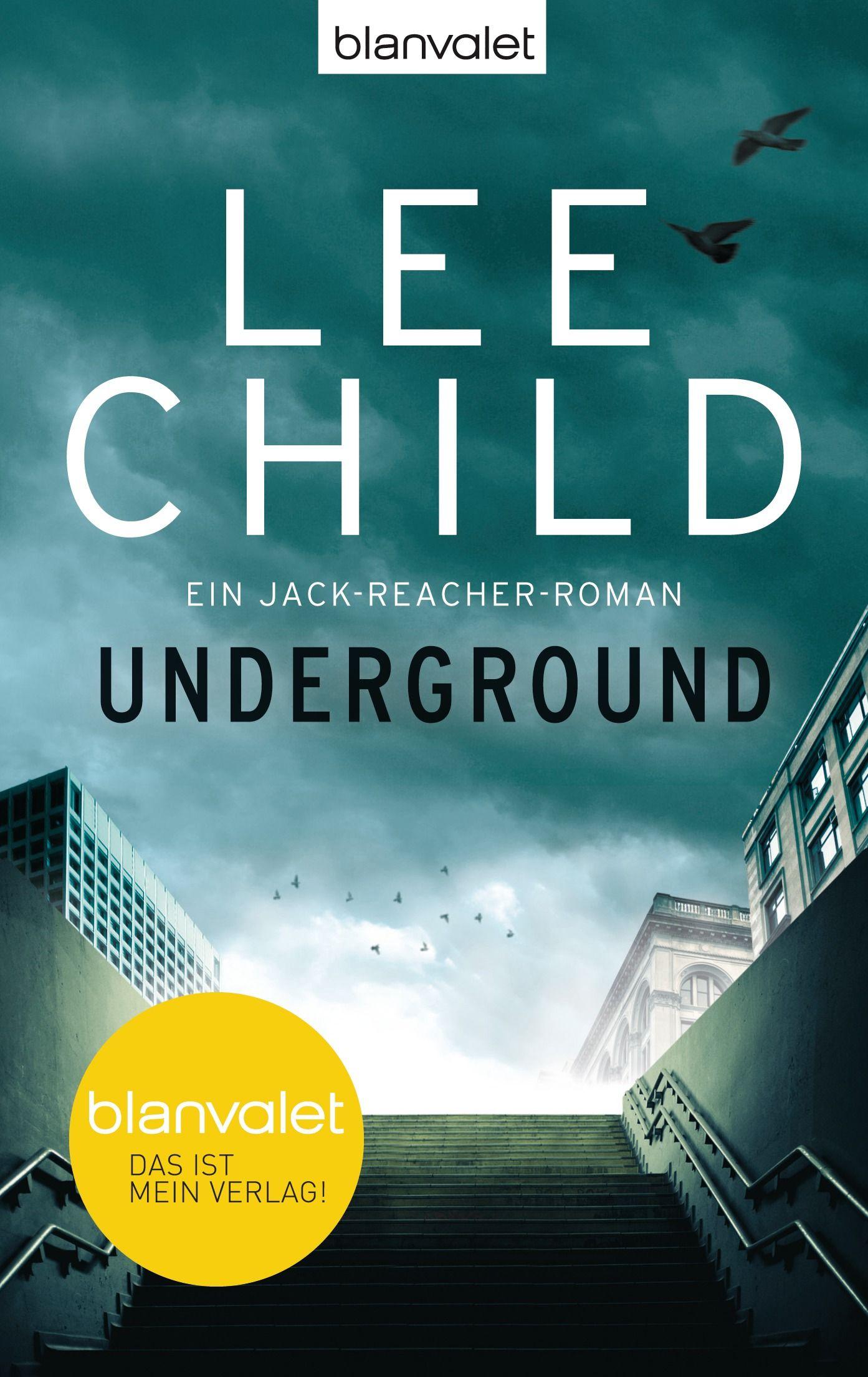 Underground  Ein Jackreacherroman Von Lee Child