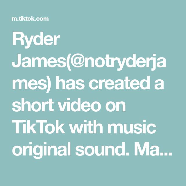 Ryder James Notryderjames Has Created A Short Video On Tiktok With Music Original Sound Make Your Choice Welcome To A Safe Pla Music Do The Originals Music