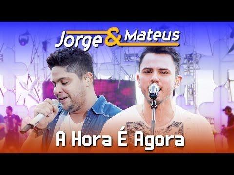 Jorge E Mateus A Hora E Agora Dvd Ao Vivo Em Jurere Clipe