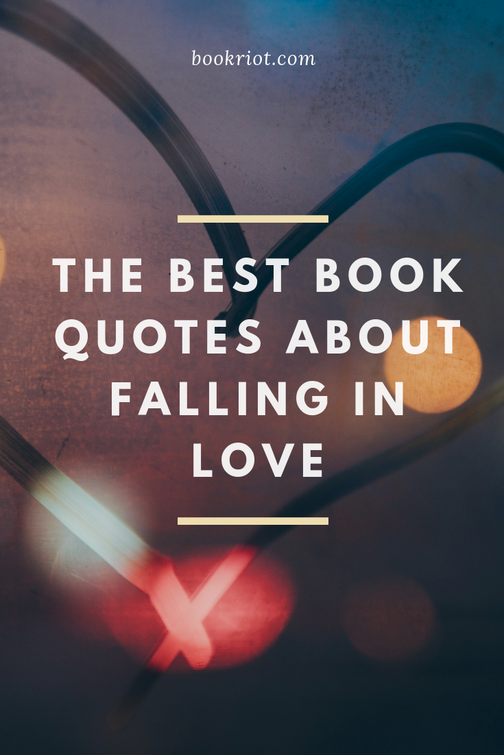 25 of the Best Book Quotes About Falling in Love | Best ...