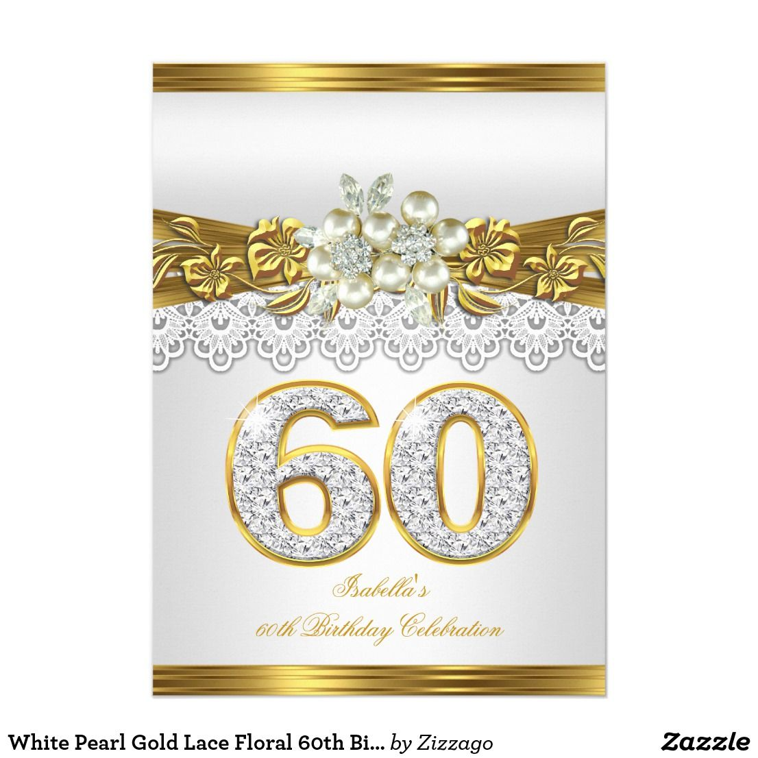 White Pearl Gold Lace Floral 60th Birthday Party Invitation ...