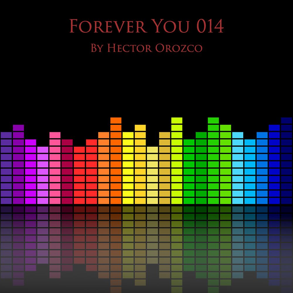Forever You 014 By Hector Orozco Clase de musica, Musica