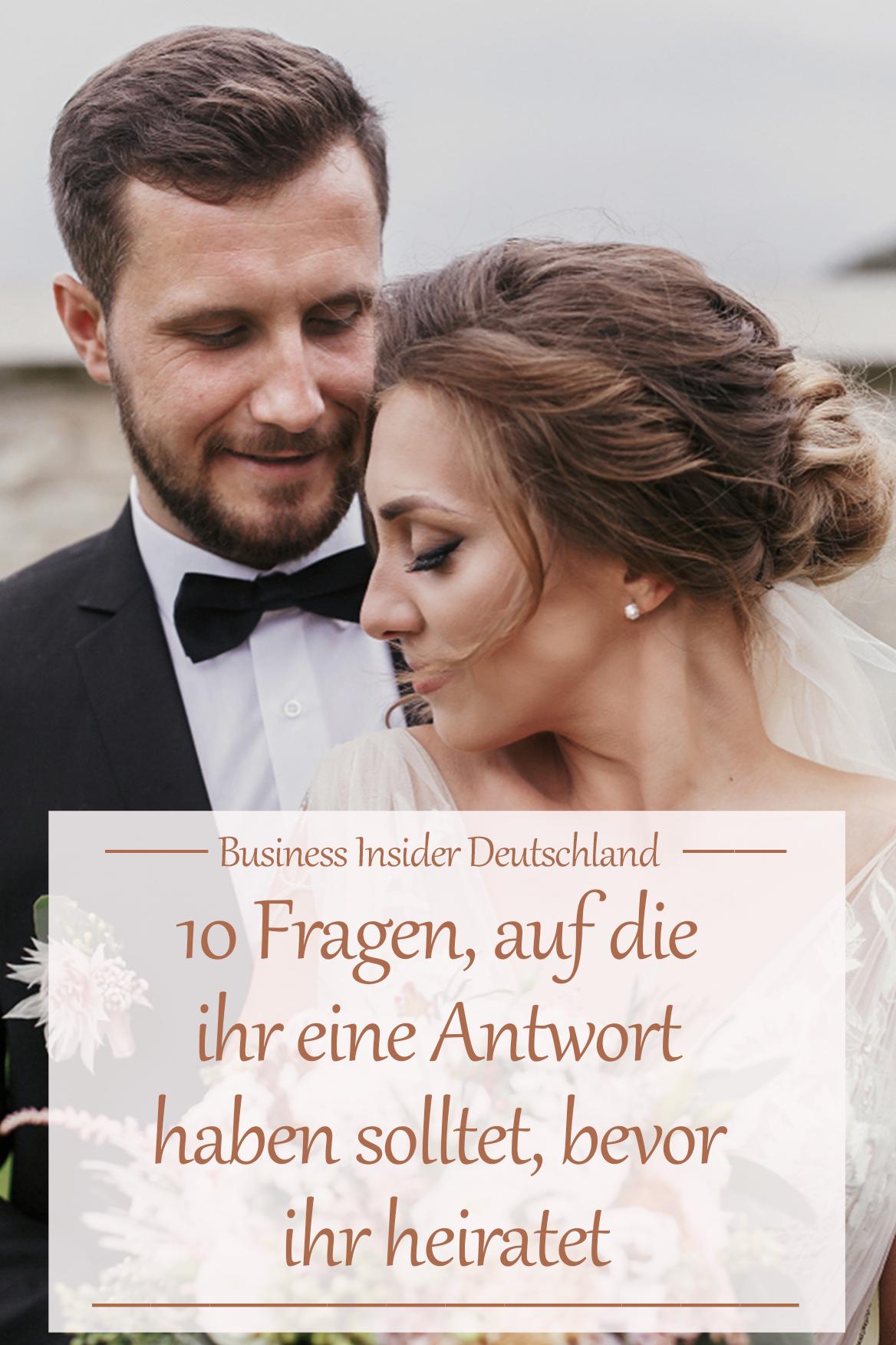10 Fragen Auf Die Ihr Eine Antwort Haben Solltet Bevor Ihr Heiratet Heiraten Fotograf Hochzeit Flirten Tipps