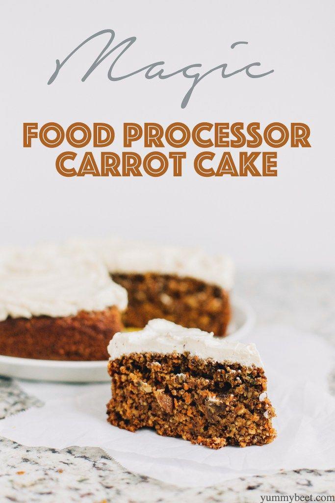 Magic food processor carrot cake recipe carrots food processor magic food processor carrot cake forumfinder Choice Image