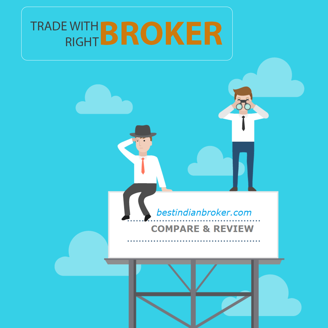 Trade with Right Broker. Visit bestindianbroker.com and give your review on stock broker services. Compare the best broker in india.