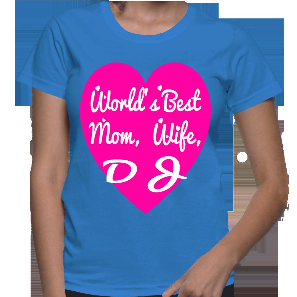 World's Best Mom, Wife, DJ T-Shirt