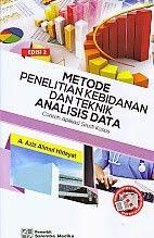 Metode Penelitian Kebidanan Dan Teknik Analisis Data A Aziz Alimul Hidayat Kebidanan Toko Buku Penelitian