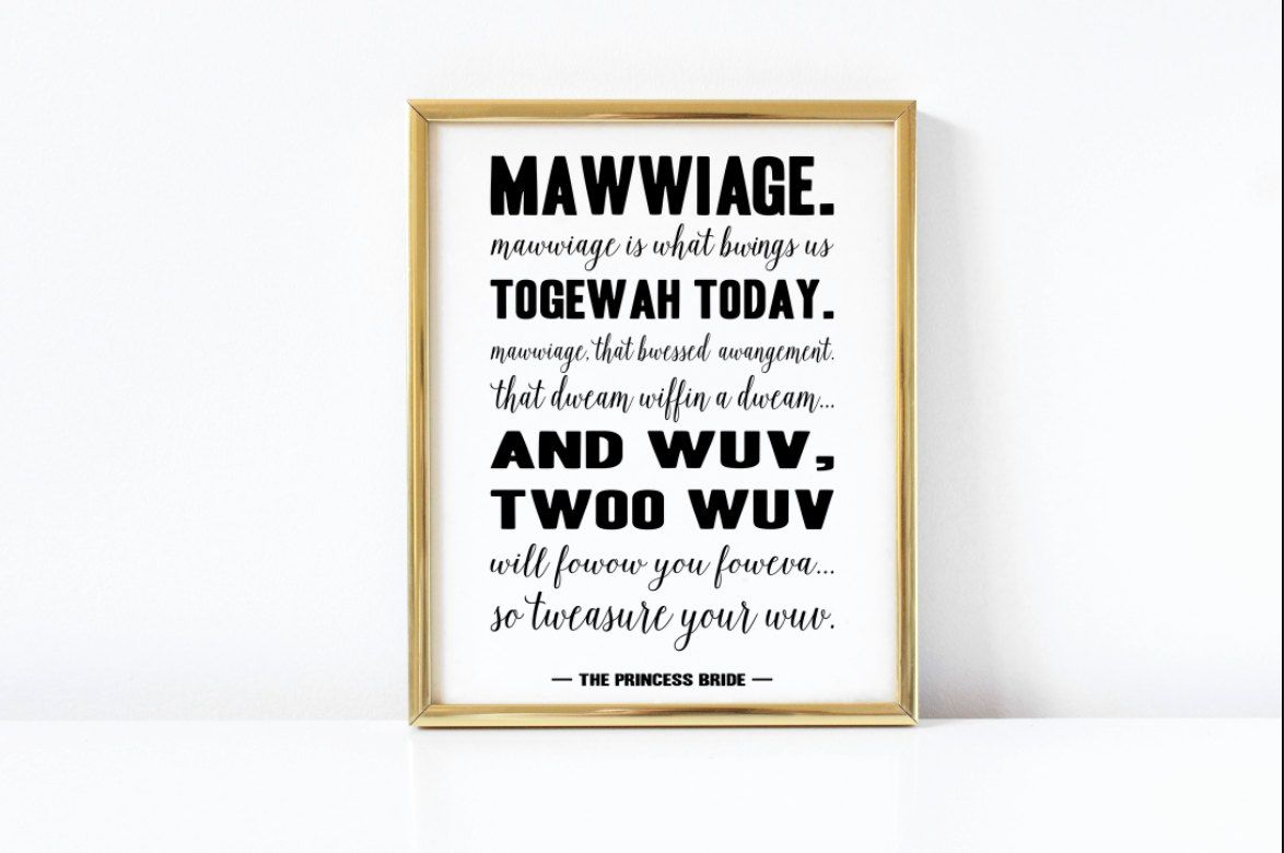 Wedding Print Quote Art The Princess Bride By Prettypennyprints I