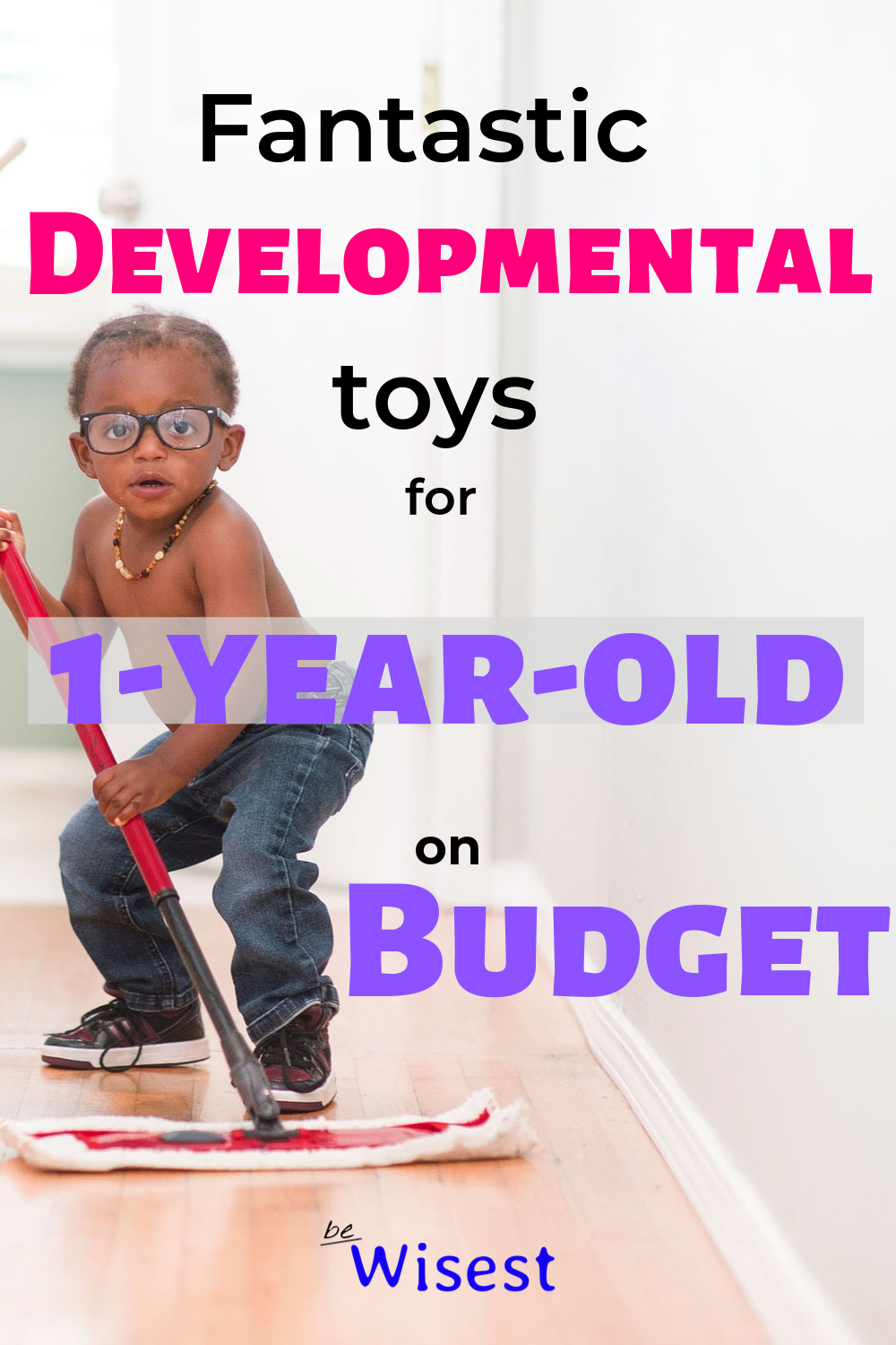 Fantastic developmental toys for 1-year-old on budget ...