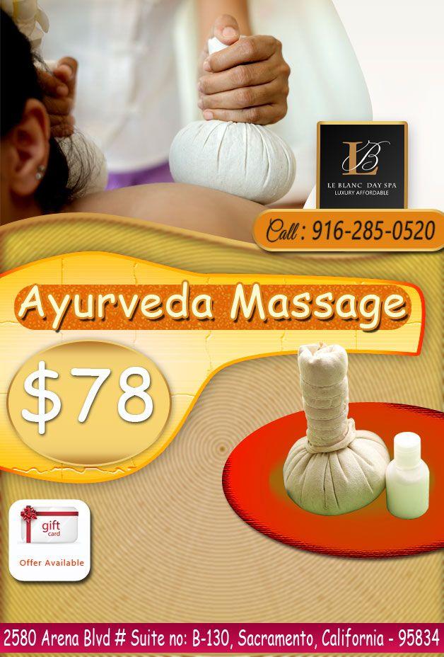 AyurvedaMassage 60 Mins............$78 Call: 916-285-0520 Book Now ...