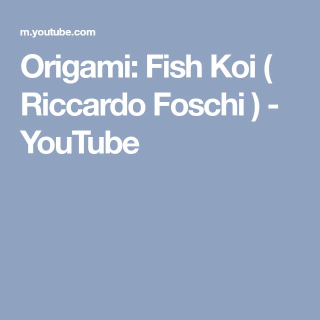 Origami Fish Koi Riccardo Foschi