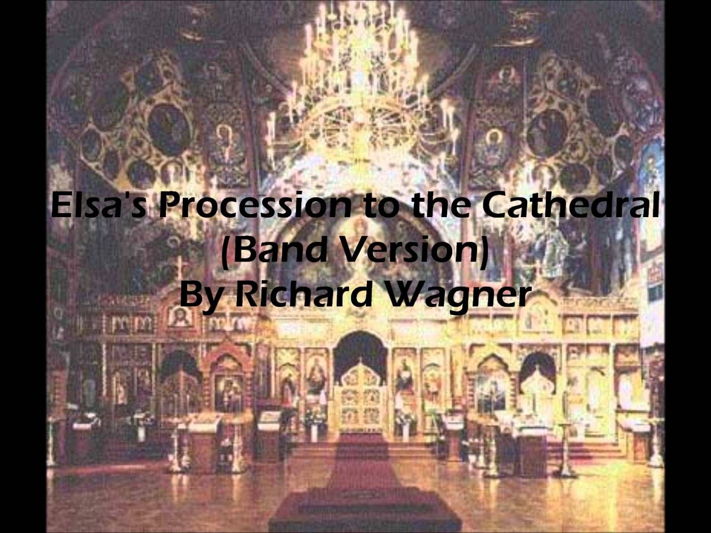 Elsa's Procession to the Cathedral (Band Version) By