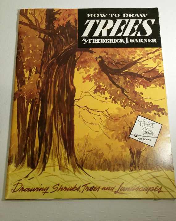 Art Instruction Book How To Draw Trees Retro By Blindedbydelight