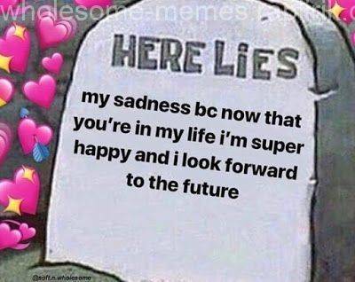 Wholesome October 2018 Memes Loving An Cute Love Memes Wholesome Memes Love You Meme