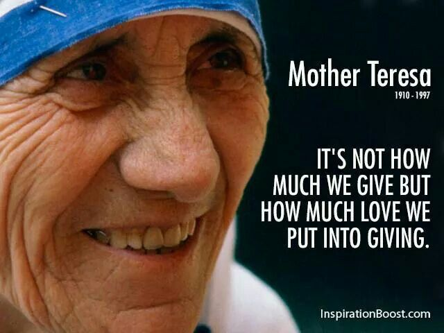 Mother Teresa Mother Teresa Quotes Mother Teresa Giving Quotes