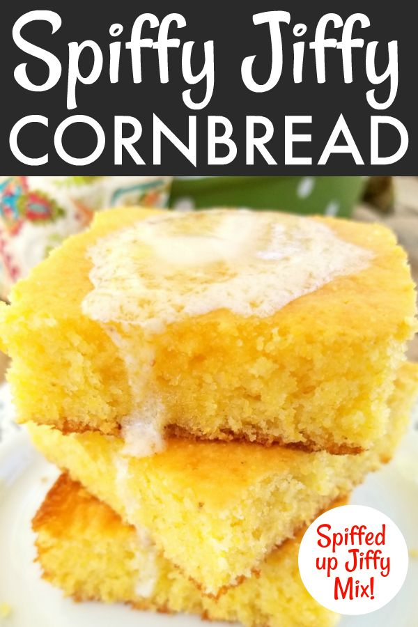 Spiffy Jiffy Cornbread Recipe Sweet Cornbread Jiffy Cornbread Food Recipes
