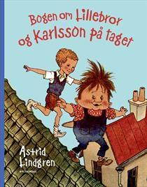 Bogen Om Lillebror Og Karlsson Pa Taget Boger Borneboger Eventyr