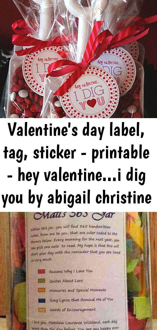 Valentine's day label, tag, sticker - printable - hey valentine...i dig you by abigail christine 14 #sweetestdaygiftsforboyfriend