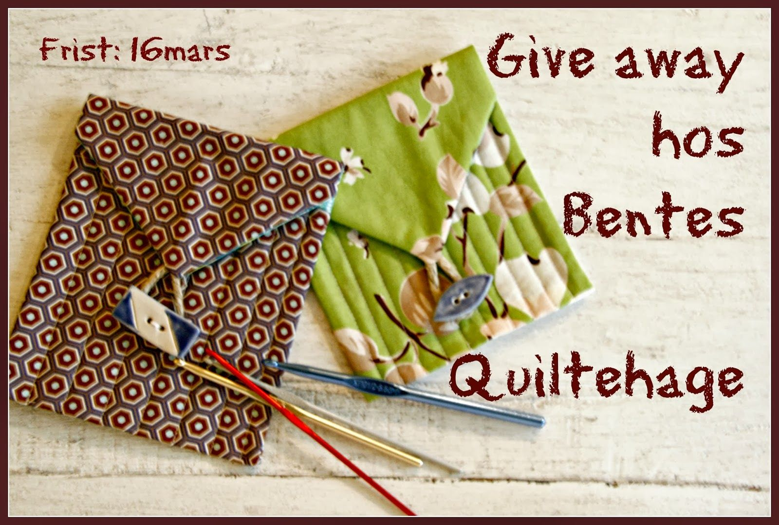 Bentes Quiltehage: Give away !