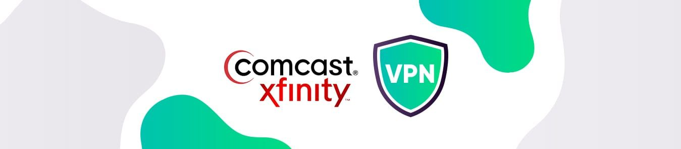 Vpn Privacy Security Isp Comcast Xfinity Technology Internet Throttling Network Browsing History Comcast Best Vpn