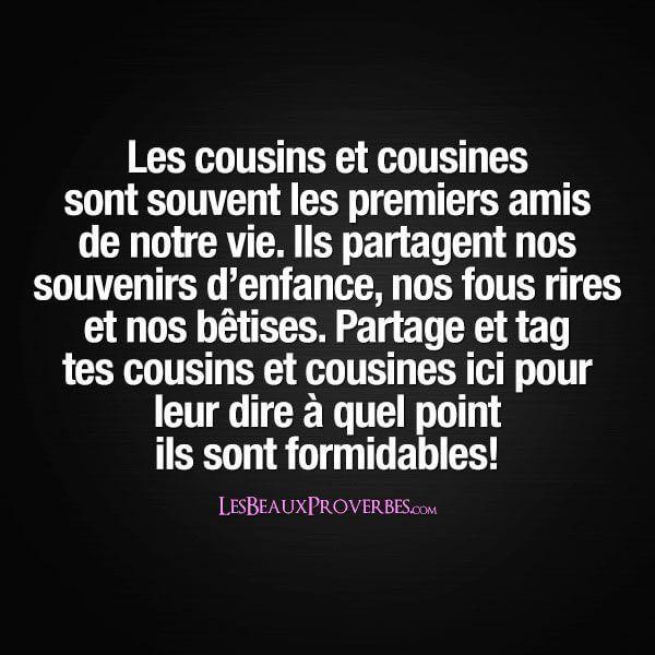Les Cousins Et Cousines Citation Cousine Citation