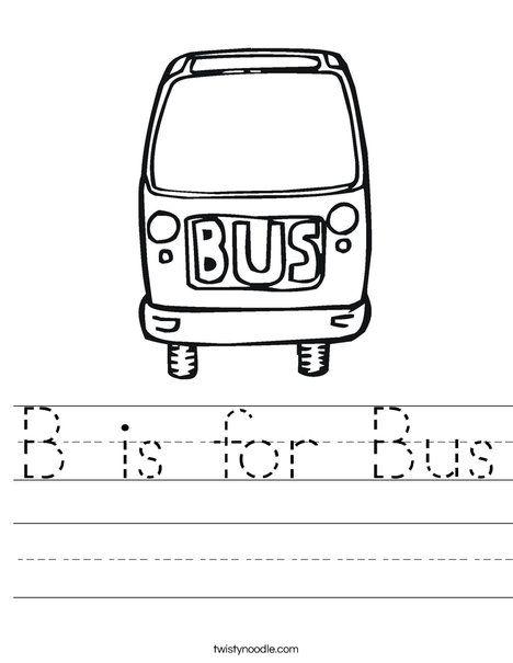 B is for Bus Worksheet - Twisty Noodle | Teaching babies ...
