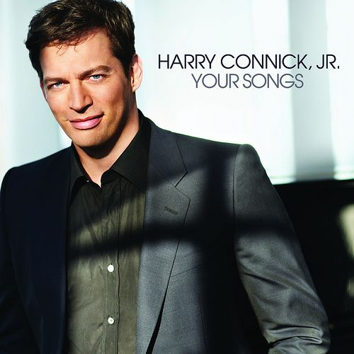 YOUR SONGS | Harry Connick Jr.