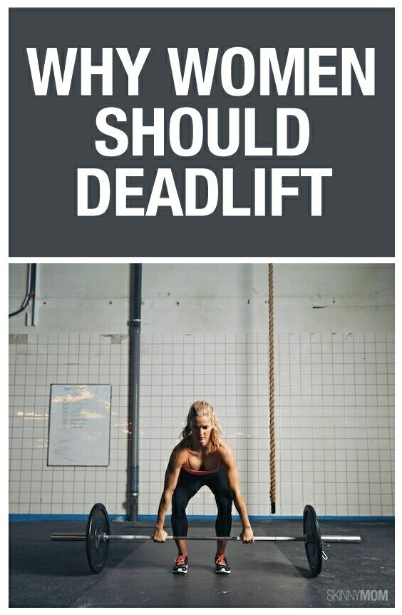 Why Women Should Deadlift And How To Do It Working On